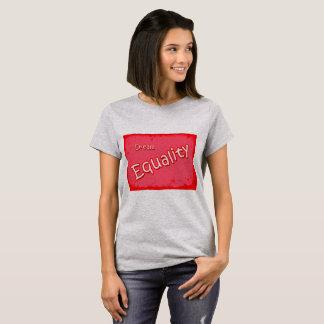 Égalité rêveuse t-shirt