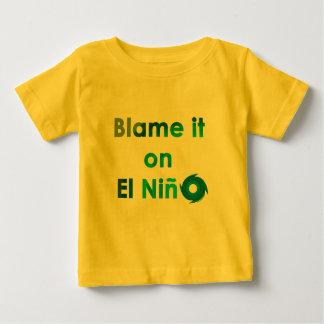 EL Nino de blâme T-shirts