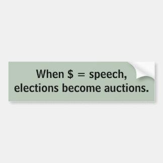 Élections = ventes aux enchères autocollant de voiture
