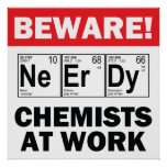 élément-chimiste nerd au signe de travail poster