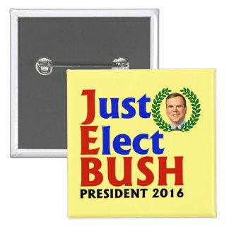 Élisez juste Bush en 2016 Badges