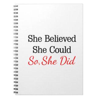 Elle a cru qu'elle pourrait… ainsi elle a fait ! carnet à spirale