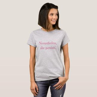 Elle persiste T-shirt