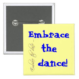 Embrassez la danse ! badge carré 5 cm