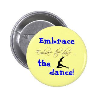 Embrassez la danse ! bouton badge rond 5 cm