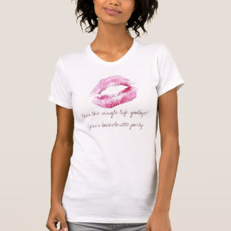 Embrassez la seule vie au revoir ! Le bache de T-shirts