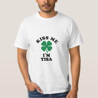 Embrassez-moi, Im TISA T-shirts