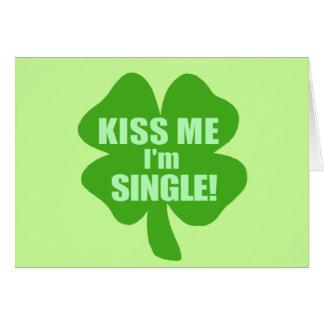 Embrassez-moi que je suis célibataire carte de vœux