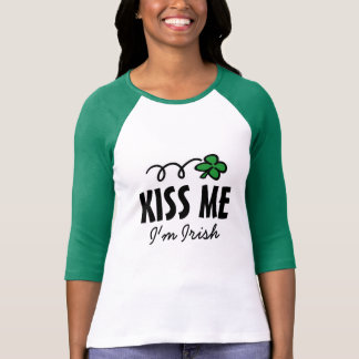 Embrassez-moi que je suis T-shirt irlandais pour