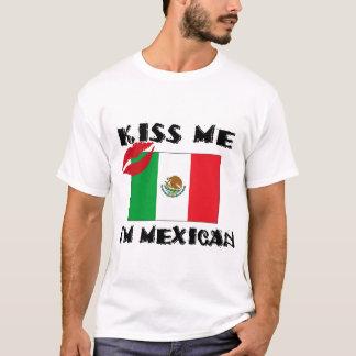Embrassez-moi que je suis T-shirt mexicain