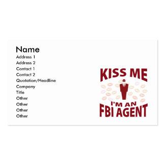 Embrassez-moi que je suis un agent du FBI Carte De Visite