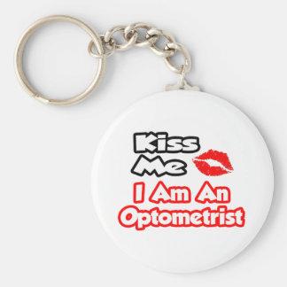 Embrassez-moi… que je suis un optométriste porte-clé rond