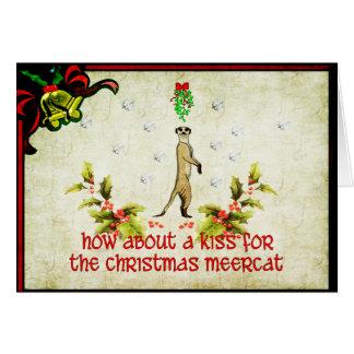 Embrassez un Meerkat Carte De Vœux