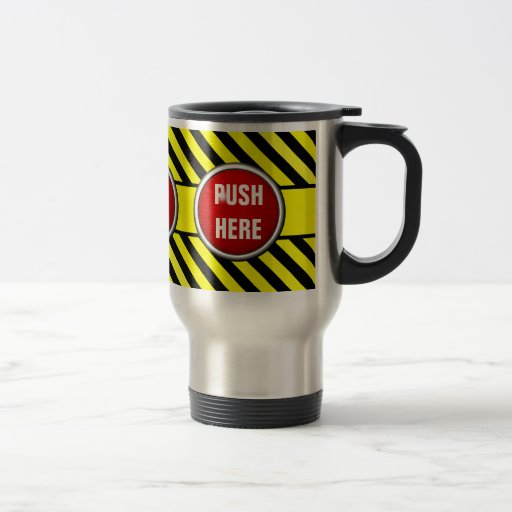 en cas d'urgence poussée ici mugs à café