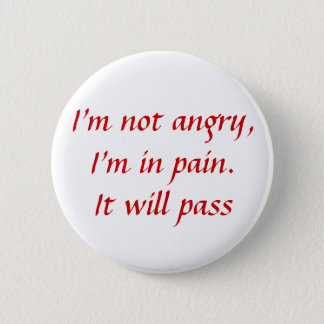 En douleur… non fâchée pin's