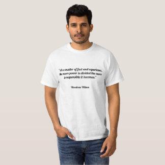 En fait et expérience, plus de puissance t-shirt
