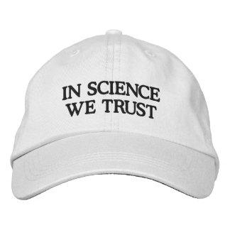 En la Science nous faisons confiance Casquette Brodée