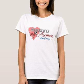 En manquant mon aviateur aimez fou ! T-shirt