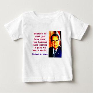 En raison de ce que vous avez fait - Richard Nixon T-shirt Pour Bébé