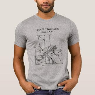 Encadrement de toit rendu facile t-shirt
