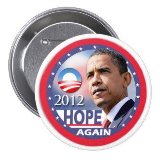 Encore d'espoir/Obama 2012 Badge Rond 7,6 Cm