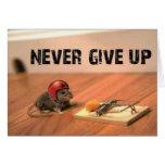 Encourager n'abandonnent jamais la carte