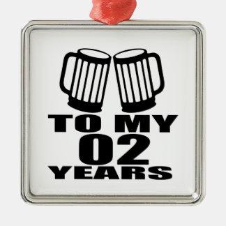 Encouragez à mes 02 années d'anniversaire ornement carré argenté