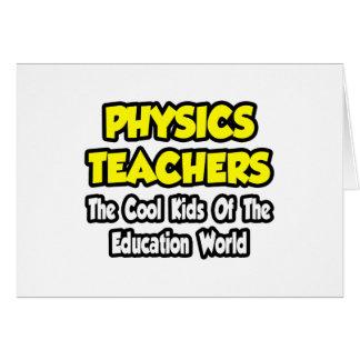 Enfants frais de professeurs de physique… de monde cartes