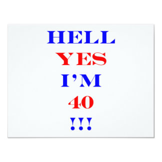 Enfer 40 oui carton d'invitation 10,79 cm x 13,97 cm