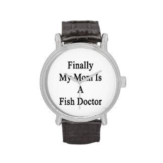 Enfin ma maman est un docteur de poissons montres bracelet