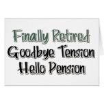 Enfin retiré :  Au revoir tension, bonjour pension Cartes De Vœux