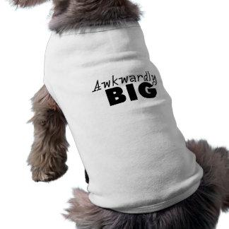 Énonciations drôles maladroitement grandes tee-shirt pour animal domestique
