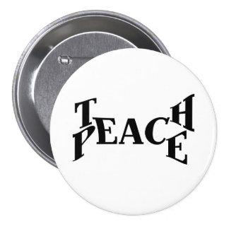 Enseignez la paix badge