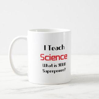 Enseignez la science mug