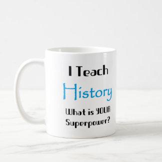 Enseignez l'histoire mug blanc