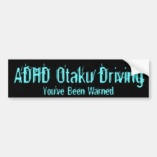 Entraînement de TDAH Otaku - vous avez été avertis Autocollant Pour Voiture