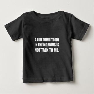 Entretien de matin de chose d'amusement pas t-shirt pour bébé