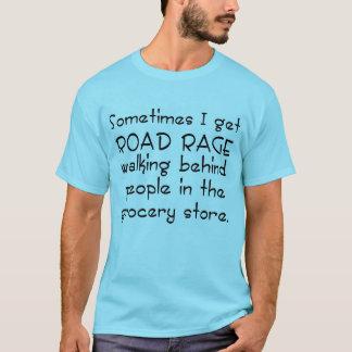 Épicerie de rage de route t-shirt