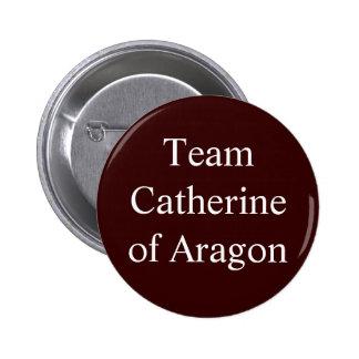 Équipe Catherine d'Aragon Badge Rond 5 Cm