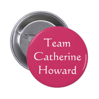 Équipe Catherine Howard Pin's Avec Agrafe