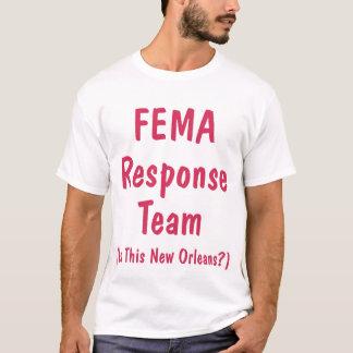 Équipe de réponse de FEMA, chemise T-shirt
