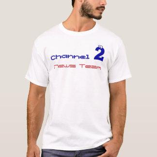équipe d'information du canal 2 t-shirt