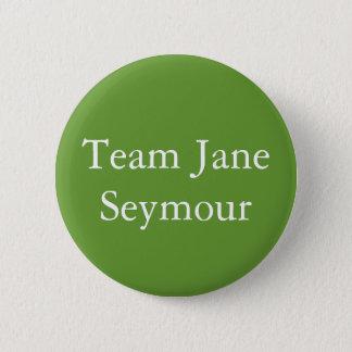 Équipe Jane Seymour Badge