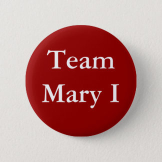 Équipe Mary I Badge