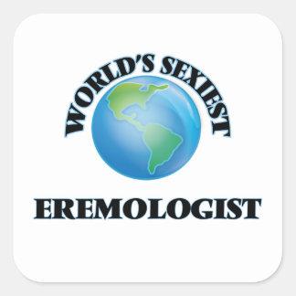 Eremologist le plus sexy du monde stickers carrés