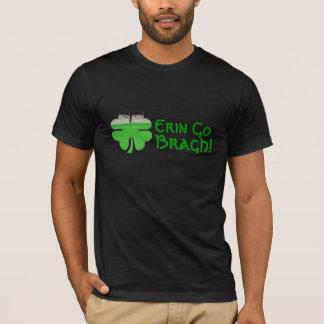 Erin des hommes vont Bragh ! T-shirt