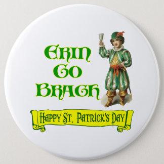 Erin vont dire de jour de Braugh St Patrick Badge
