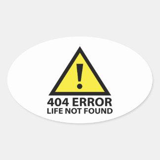 Erreur 404 : La vie non trouvée Sticker Ovale