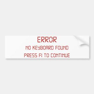 Erreur aucune presse trouvée par clavier F1 à Autocollant De Voiture