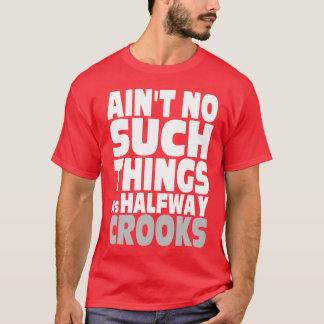 Escrocs à mi-chemin t-shirt